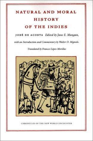 Download Natural and moral history of the Indies