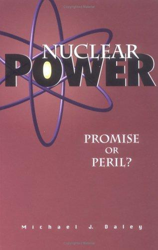 Nuclear power by Michael J. Daley