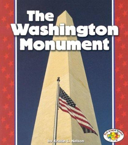 The Washington Monument (Pull Ahead Books)