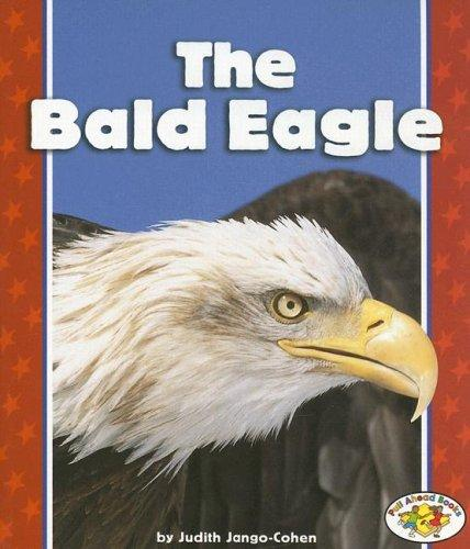 Download The Bald Eagle (Pull Ahead Books)