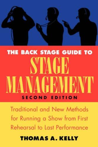 Download The back stage guide to stage management