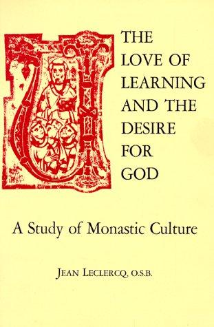 Download The love of learning and the desire for God