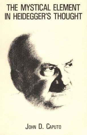 Download The mystical element in Heidegger's thought