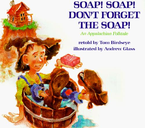 Download Soap! Soap! Don't Forget the Soap!