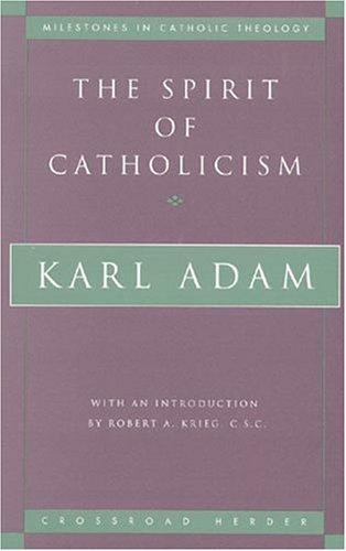 Download The spirit of Catholicism