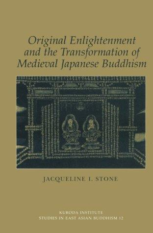 Original Enlightenment and the Transformation of Medieval Japanese ...