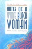 Notes of a White Black Woman