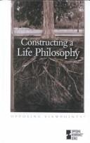 Download Constructing a Life Philosophy