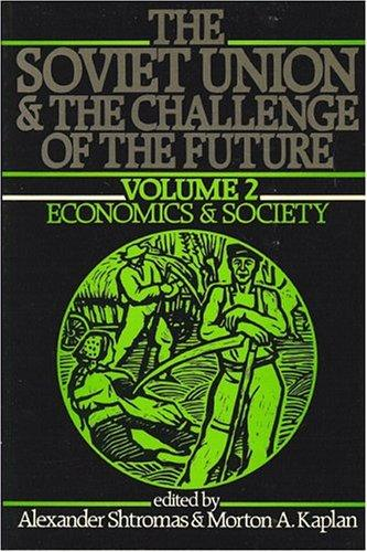 Download Soviet Union and the Challenge of the Future