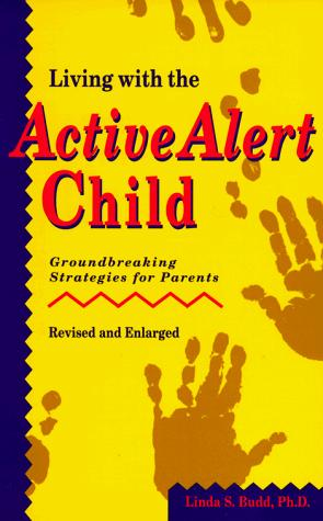 Download Living with the active alert child