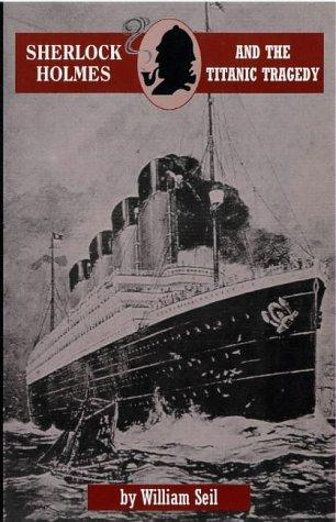 Download Sherlock Holmes and the Titanic tragedy
