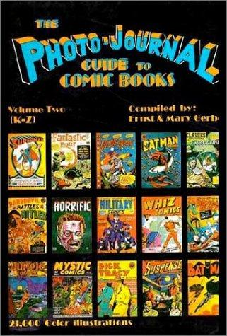 Download The photo journal guide to comic books