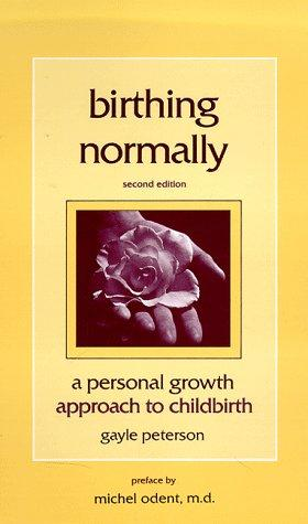 Download Birthing Normally