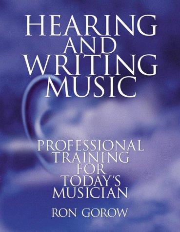 Download Hearing and Writing Music