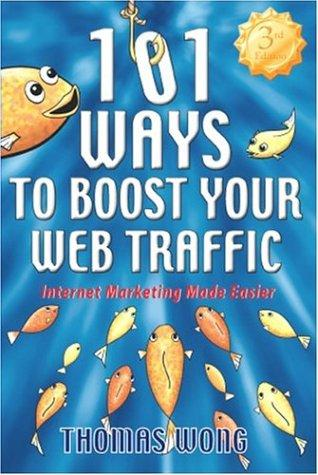 Download 101 Ways to Boost Your Web Traffic
