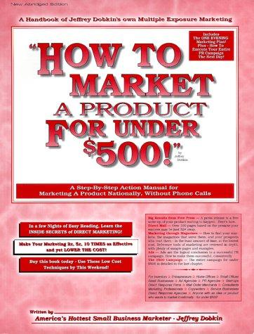 Download How To Market A Product For Under $500!