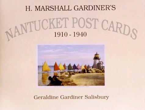 Image for H. Marshall Gardiner's Nantucket Post Cards, 1910-1940