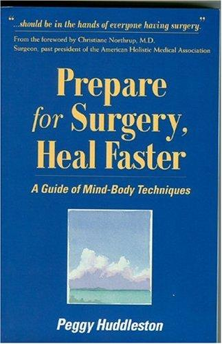 Download Prepare for Surgery, Heal Faster