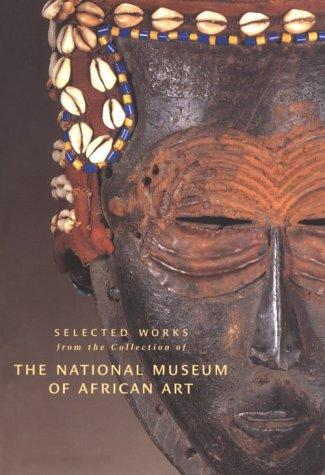 Image for Selected Works from the Collection of the National Museum of African Art, Volume 1