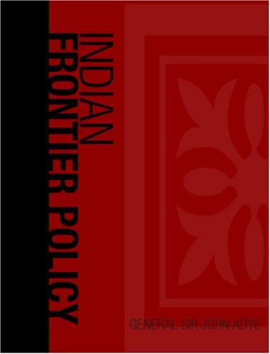 Download Indian Frontier Policy (Large Print Edition)