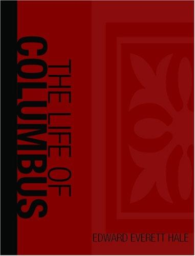The Life of Christopher Columbus  (Large Print Edition)