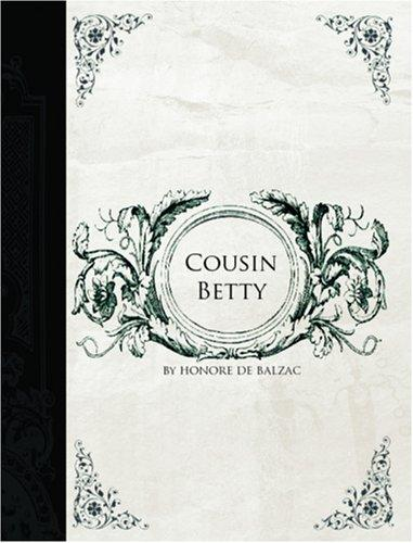 Download Cousin Betty  (Large Print Edition)