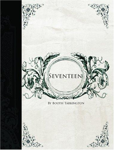 Seventeen  (Large Print Edition)