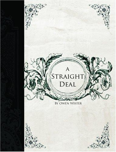 Straight Deal  (Large Print Edition)