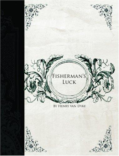 Download Fisherman\'s Luck  (Large Print Edition)