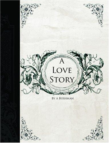 A Love Story (Large Print Edition)