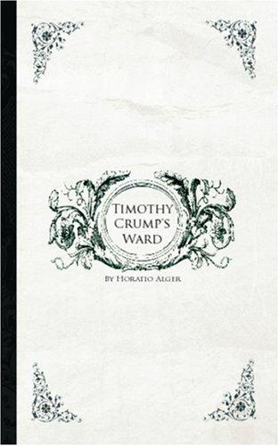 Timothy Crump\'s Ward