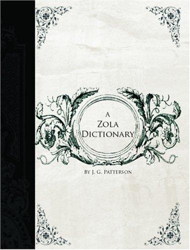 Download A Zola Dictionary (Large Print Edition)