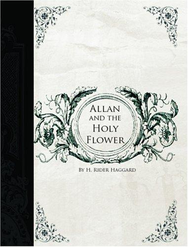 Download Allan and the Holy Flower (Large Print Edition)