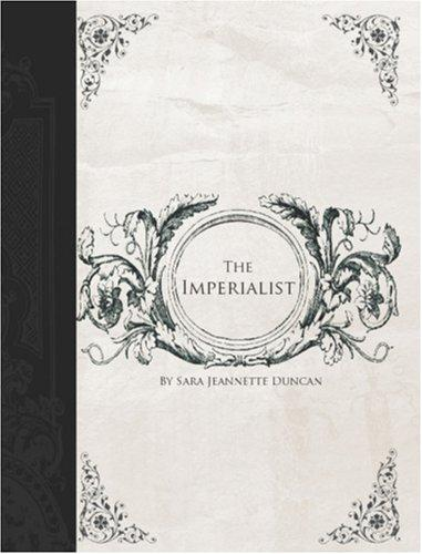 The Imperialist (Large Print Edition)