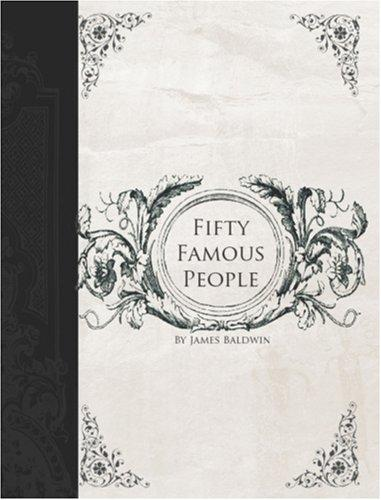 Fifty Famous People (Large Print Edition)