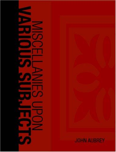 Miscellanies Upon Various Subjects (Large Print Edition)