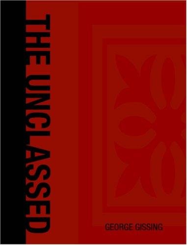The Unclassed (Large Print Edition)