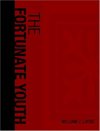 The Fortunate Youth (Large Print Edition)