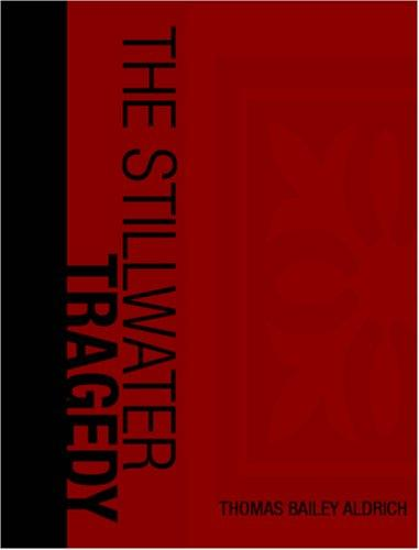 The Stillwater Tragedy (Large Print Edition)