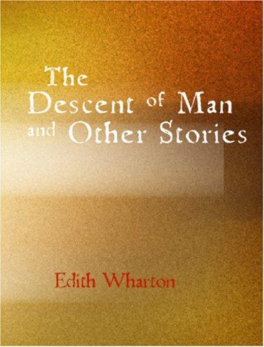 Download The Descent of Man and Other Stories (Large Print Edition)