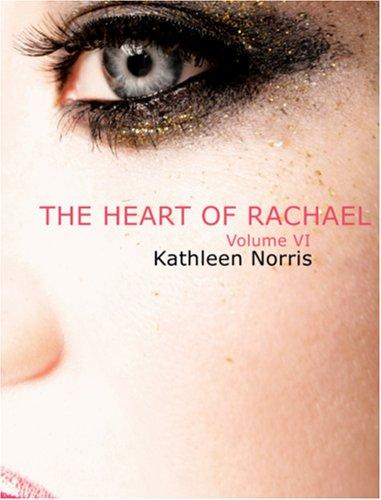 The Heart of Rachael (Large Print Edition)