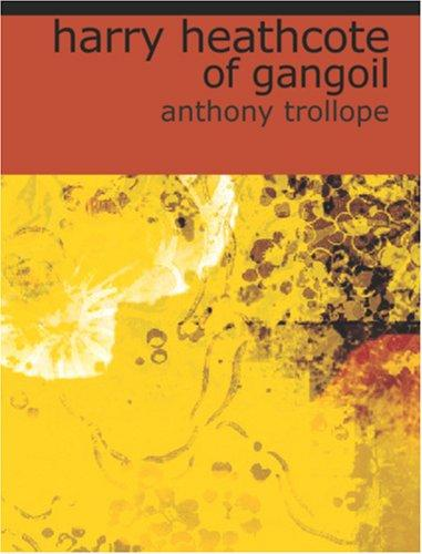 Download Harry Heathcote of Gangoil (Large Print Edition)
