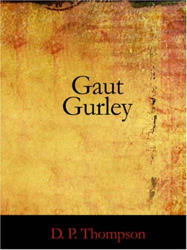 Gaut Gurley  (Large Print Edition)