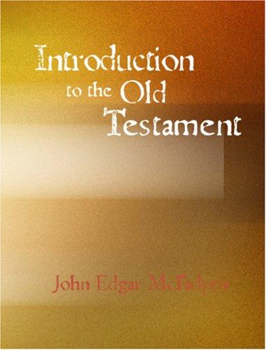 Download Introduction to the Old Testament (Large Print Edition)