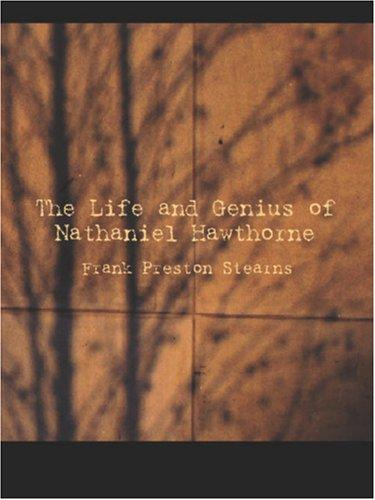 Download The Life and Genius of Nathaniel Hawthorne (Large Print Edition)