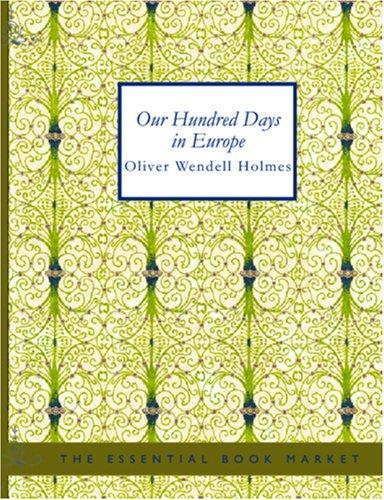 Our Hundred Days in Europe (Large Print Edition)