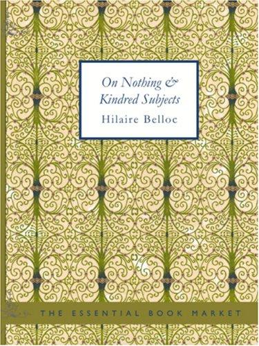 Download On Nothing and Kindred Subjects (Large Print Edition)
