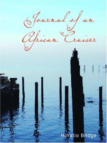Journal of an African Cruiser (Large Print Edition)