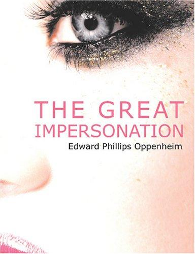 Download The Great Impersonation (Large Print Edition)