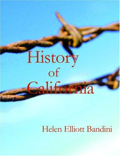 History of California (Large Print Edition)